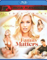Family Matters:  Family Matters Blu-ray Porn Video